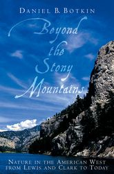 Beyond the Stony Mountains: Following in the Footsteps of Lewis and Clark
