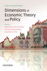 Dimensions of Economic Theory and PolicyEssays for Anjan Mukherji
