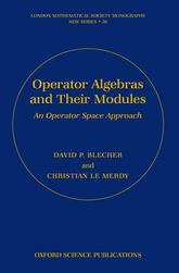 Operator Algebras and Their ModulesAn operator space approach