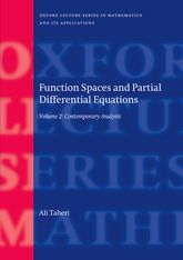 Function Spaces and Partial Differential EquationsVolume 2: Contemporary Analysis
