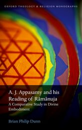 A. J. Appasamy and his Reading of RāmānujaA Comparative Study in Divine Embodiment