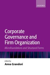 Corporate Governance and Firm OrganizationMicrofoundations and Structural Forms