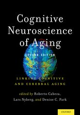 Cognitive Neuroscience of AgingLinking Cognitive and Cerebral Aging