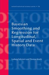 Bayesian Smoothing and Regression for Longitudinal, Spatial and Event History Data