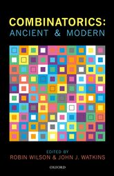 Combinatorics: Ancient and Modern