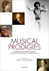 Musical ProdigiesInterpretations from Psychology, Education, Musicology, and Ethnomusicology