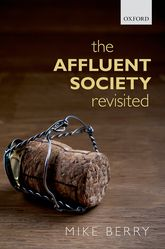 The Affluent Society Revisited