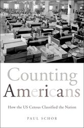 Counting AmericansHow the US Census Classified the Nation